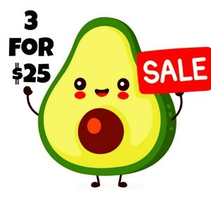 THREE FOR $25 SALE!!!!